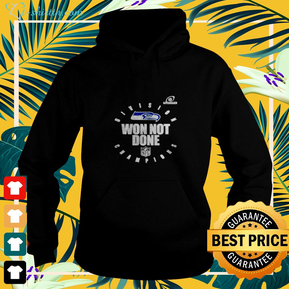 NFL Playoffs 2020 Won Not Done Division Champions Seattle Seahawks hoodie