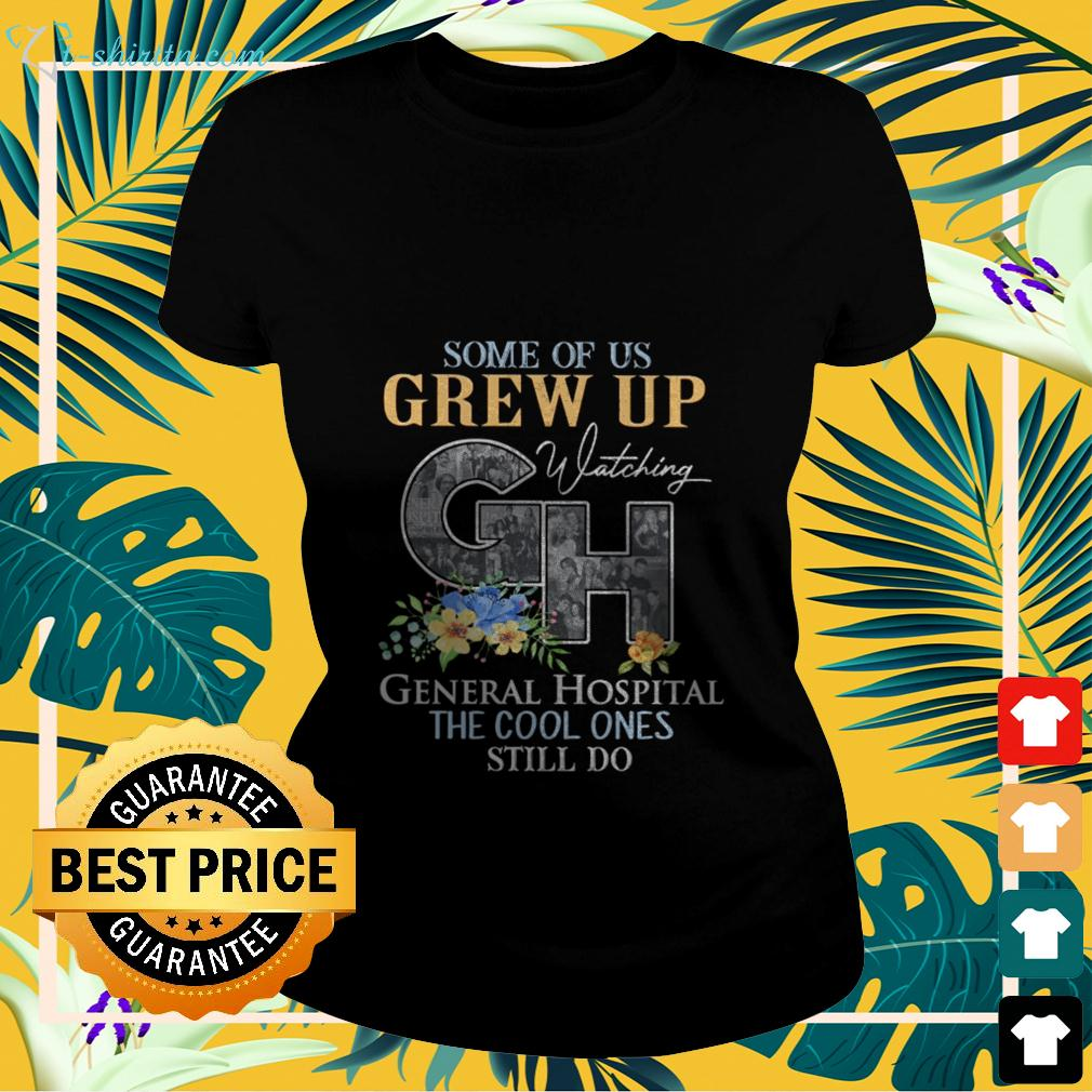 Some of us grew up watching General Hospital the cool ones still do ladies-tee