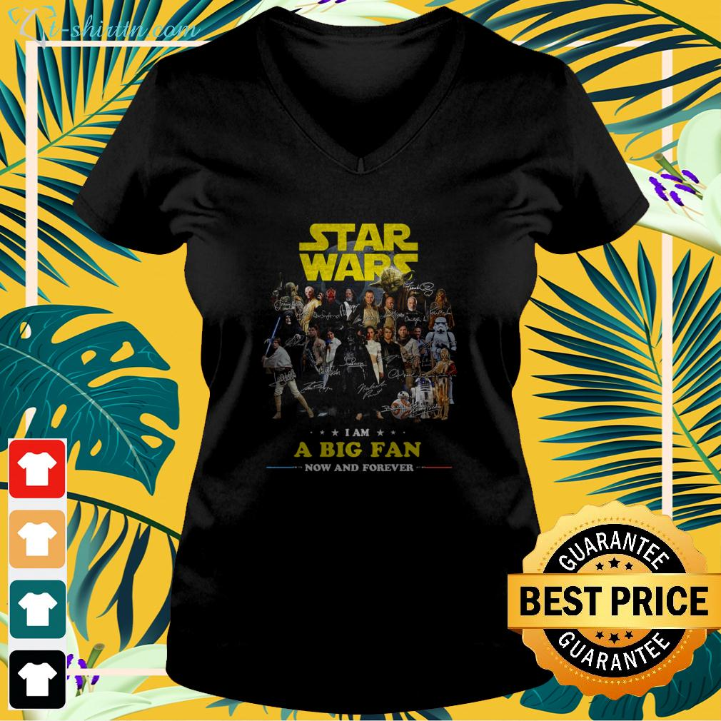 Star Wars I am a big fan now and forever signature v-neck t-shirt