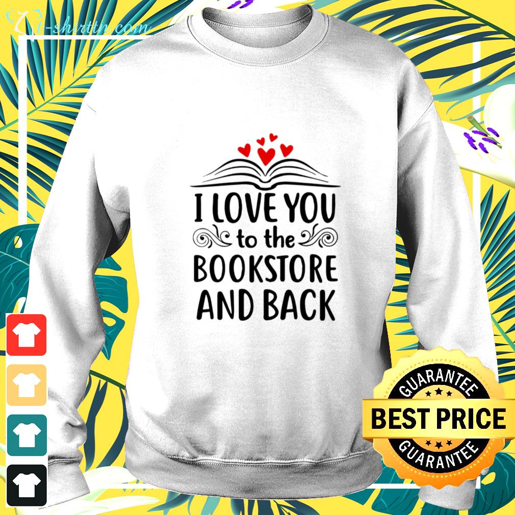 I love you to the bookstore and back sweater