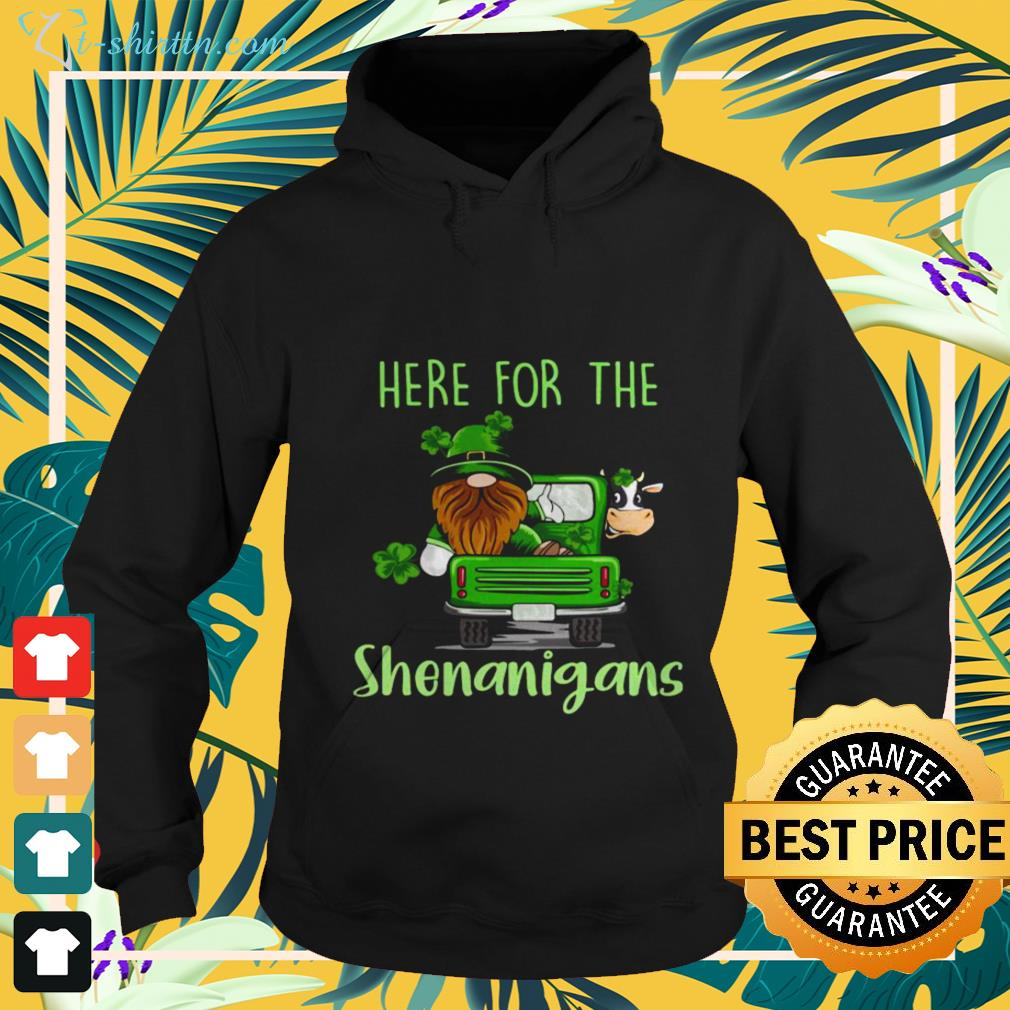 hoodie-5 Gnome here for the Shenanigans St Patrick's Day shirt