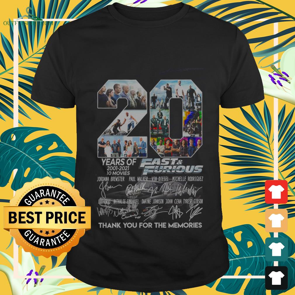20-years-of-fast-and-furious-2001-2021-10-movies-thank-you-for-the-memories-T-shirt The best shop for printing t-shirts for men and women