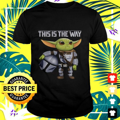 baby yoda this is the way t shirt