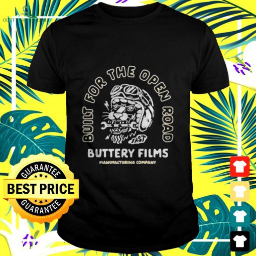 build for the open road buttery films t shirt