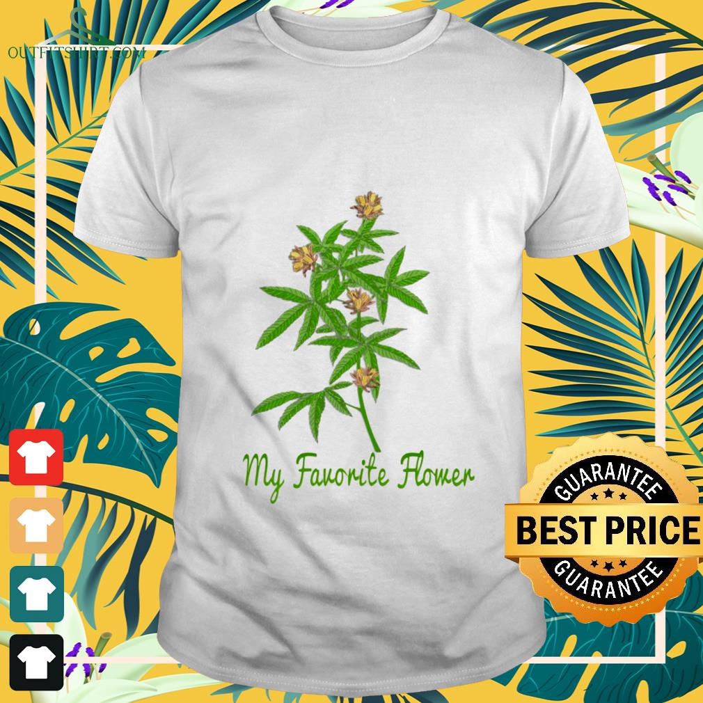 cannabis-my-favorite-flower-T-shirt The best shop for printing t-shirts for men and women