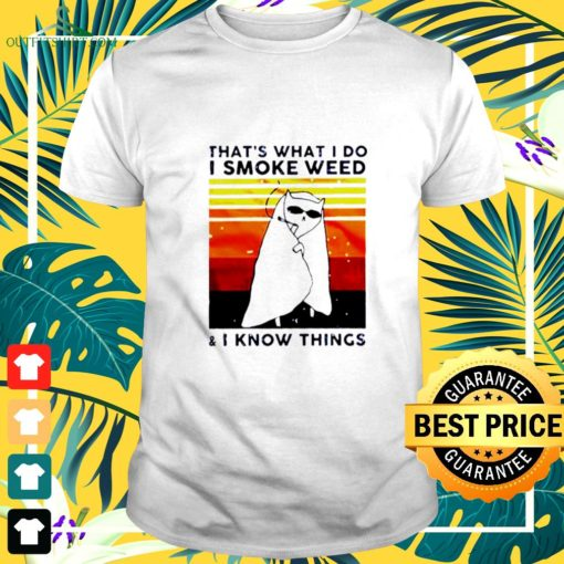 cat thats what i do i smoke weed and i know things vintage t shirt