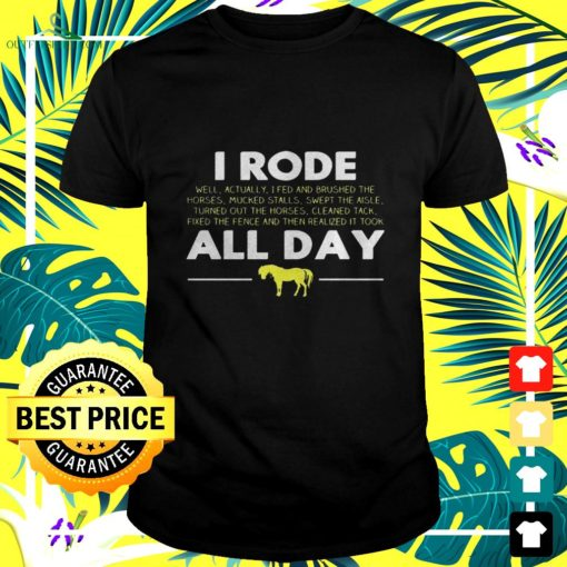 horse i rode my horse all day t shirt