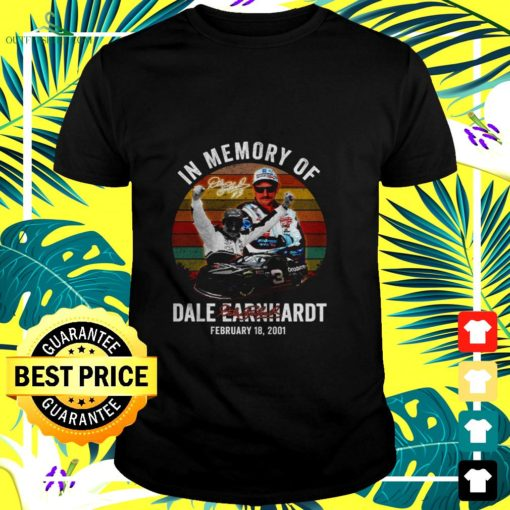 in memory of dale earnhardt february 18 2001 signature t shirt