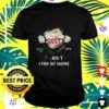 issste inside me covid 19 2020 i cant stay at home t shirt