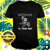 jack skellington you dont have to be crazy to be my friend ill train you t shirt
