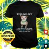 pitbull piss me off i will slap you so hard even google wont be able to find you t shirt