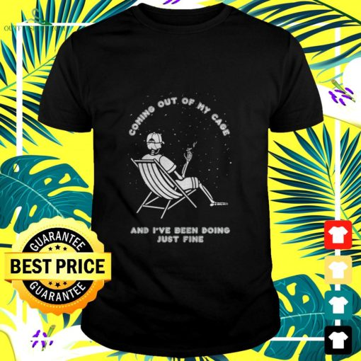 skeleton smoking coming out of my cage and ive been doing just fine t shirt