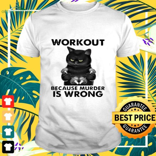 workout because murder is wrong black cat vintage t shirt