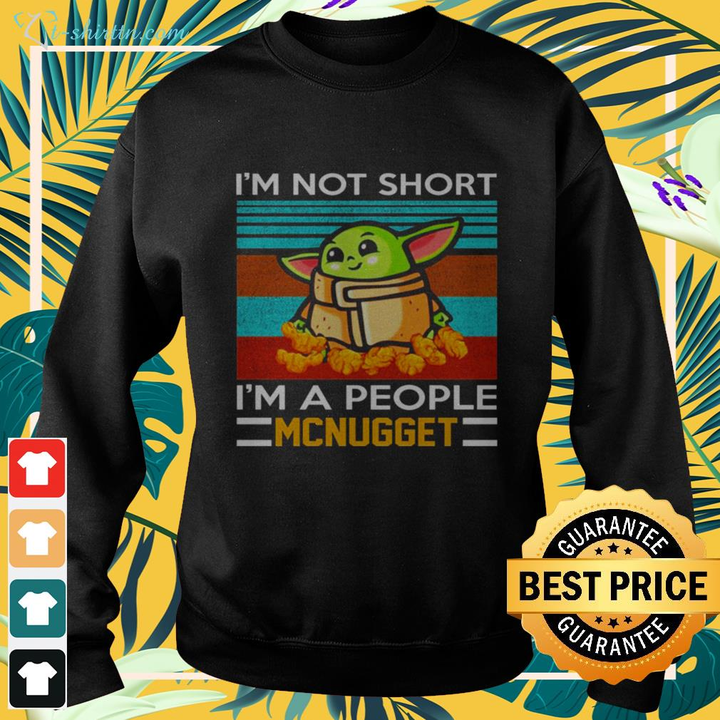 Baby Yoda I'm not short I'm a people mcnugget sweater