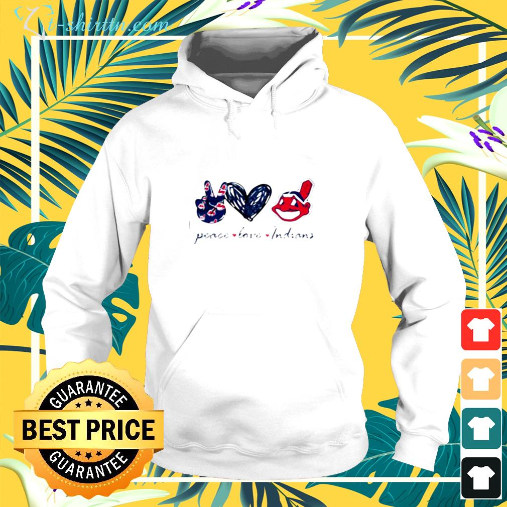 Peace love Cleveland Indians hoodie