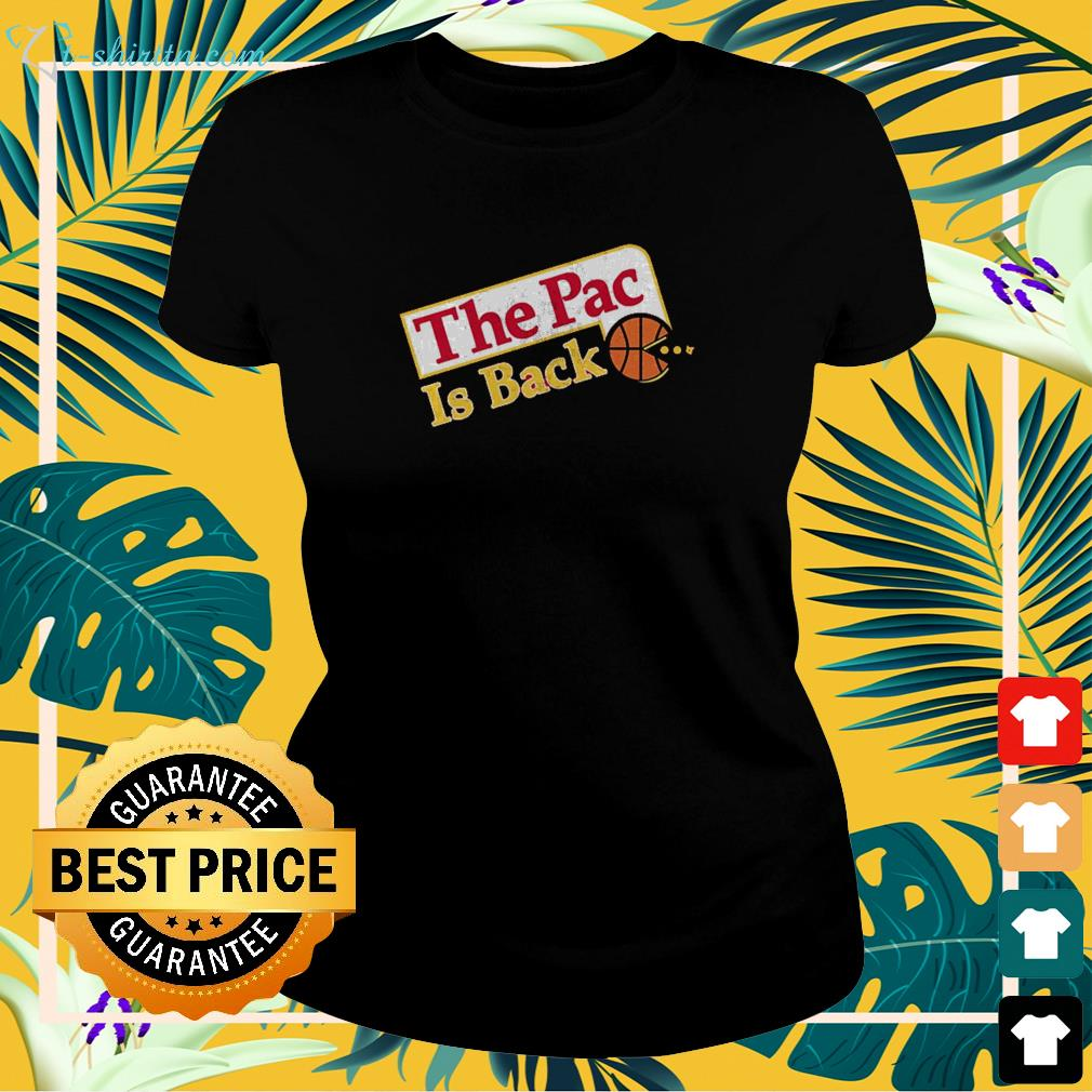 the-pac-is-back-ladies-tee The Pac is back shirt