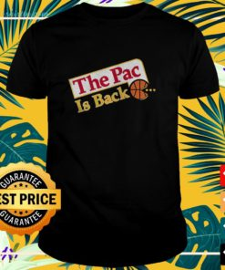 The Pac is back t-shirt