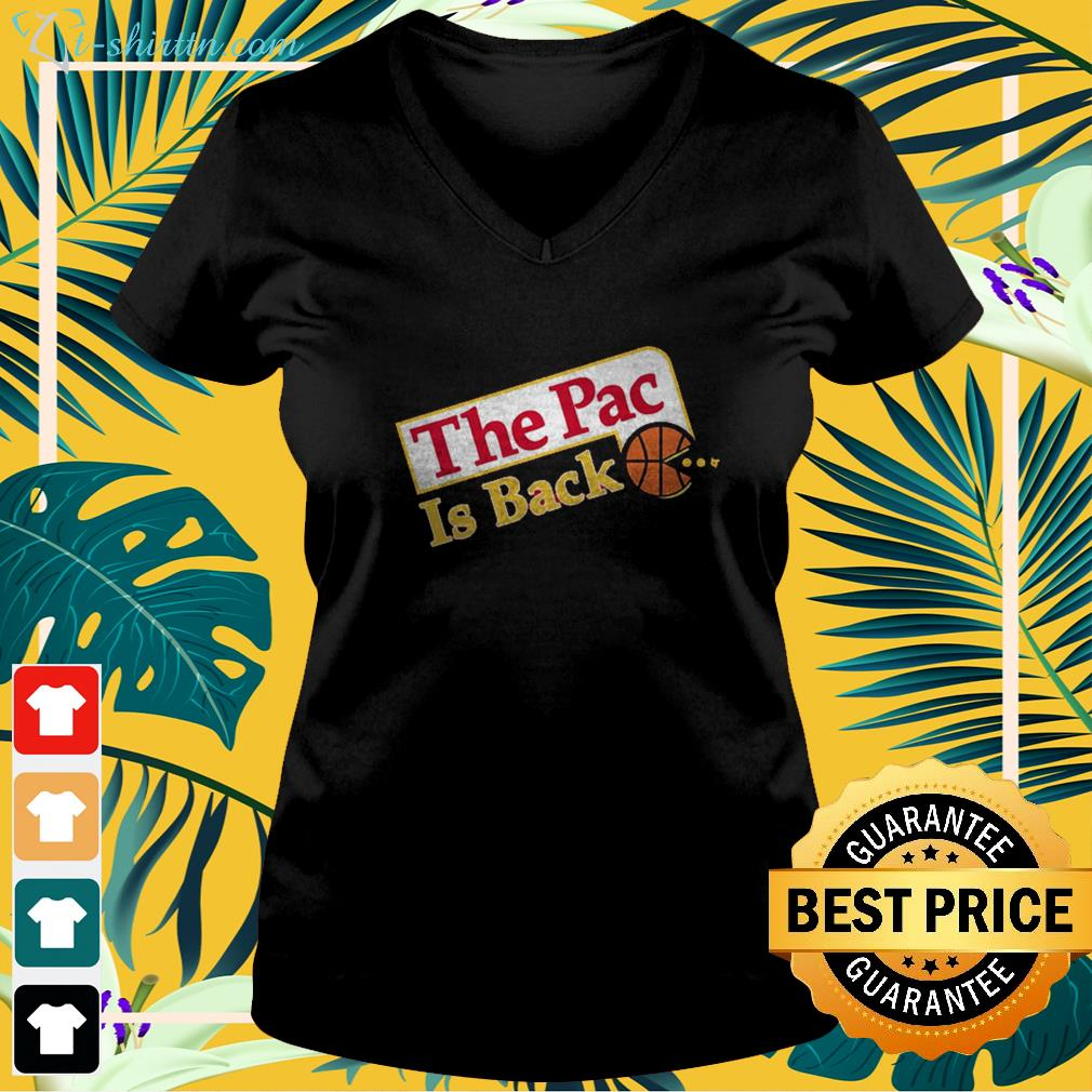 the-pac-is-back-v-neck-t-shirt The Pac is back shirt