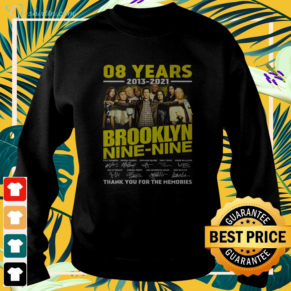 08 years 2013 2021 Brooklyn Nine Nine thank you for the memories sweater