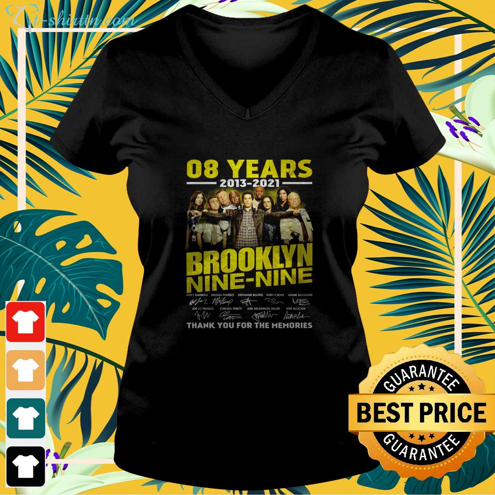 08 years 2013 2021 Brooklyn Nine Nine thank you for the memories v-neck t-shirt