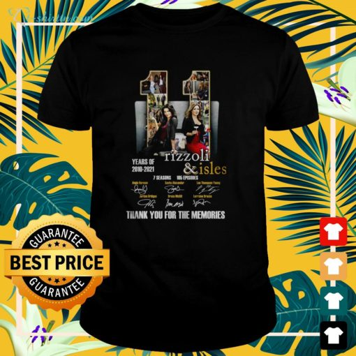11 years of Rizzoli and Isles 2010 2021 thank you for the memories t-shirt