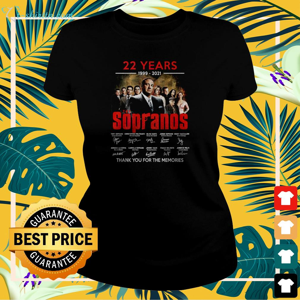 22 years 1999 2021 The Sopranos thank you for the memories  ladies-tee