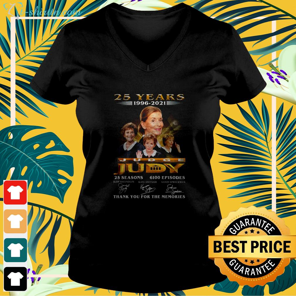 25 years 1996 2021 Judge Judy 25 seasons 6100 episodes thank you for the memories v-neck t-shirt