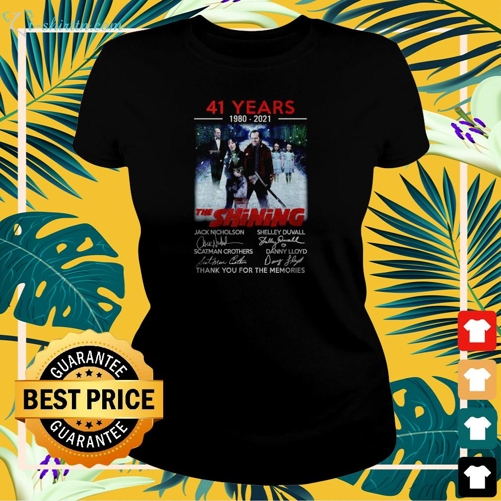 41 years 1980 2021 The Shining thank you for the memories  ladies-tee