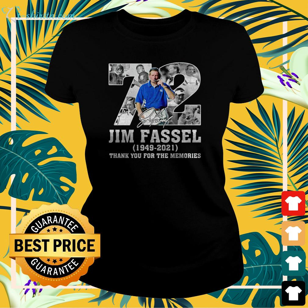 72 Jim Fassel 1949 2021 thank you for the memories ladies-tee