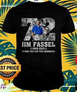 72 Jim Fassel 1949 2021 thank you for the memories t-shirt