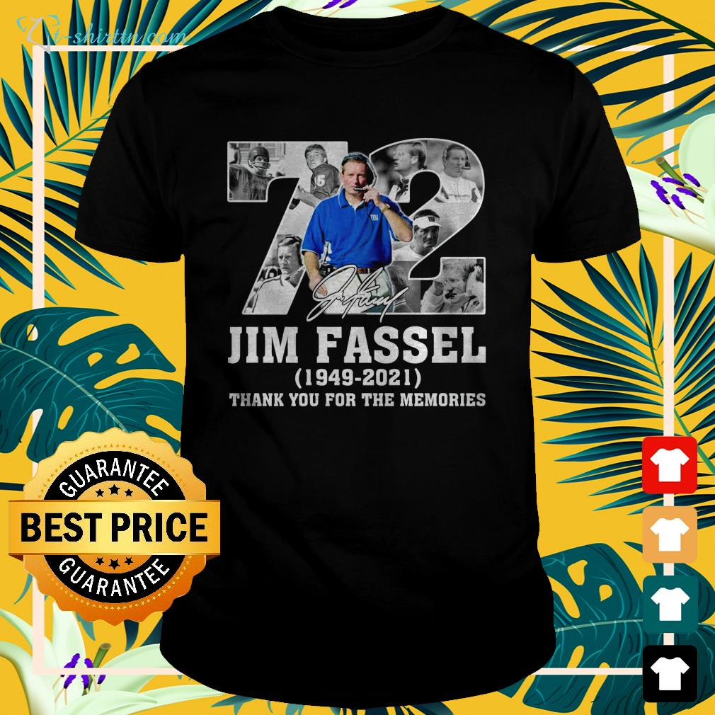 72-jim-fassel-1949-2021-thank-you-for-the-memories-t-shirt The best shop for printing t-shirts for men and women
