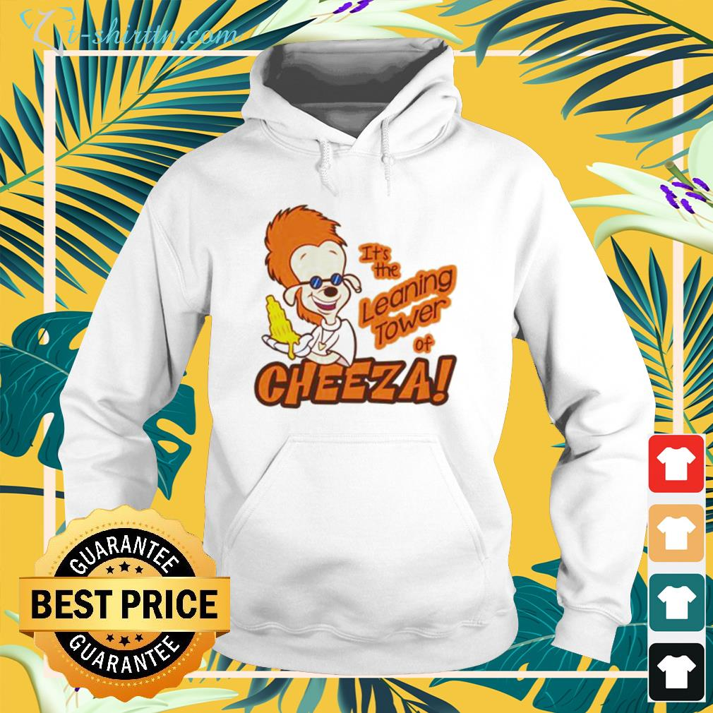 A Goofy movie It's the leaning tower of Cheeza hoodie
