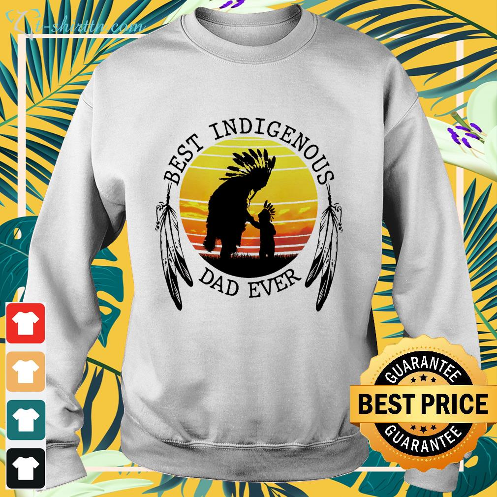Best Indigenous Dad Ever sweater
