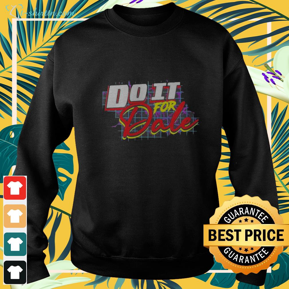Do it for Dale sweater