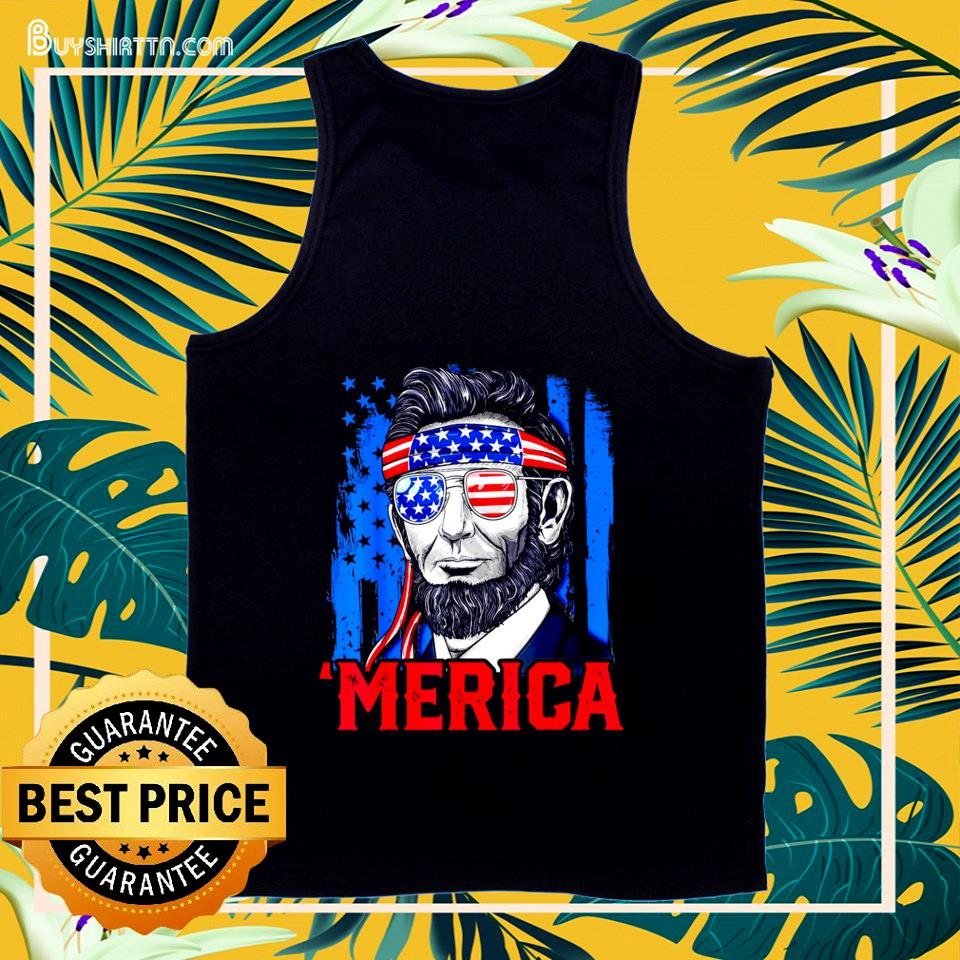 Abraham Lincoln Merica 4th Of July American Flag tank top