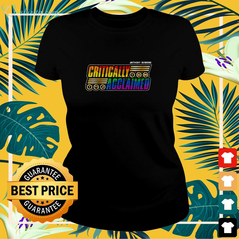 Anthony Bowens critically Acclaimed pride  ladies-tee