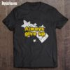 Best Always give up shirt
