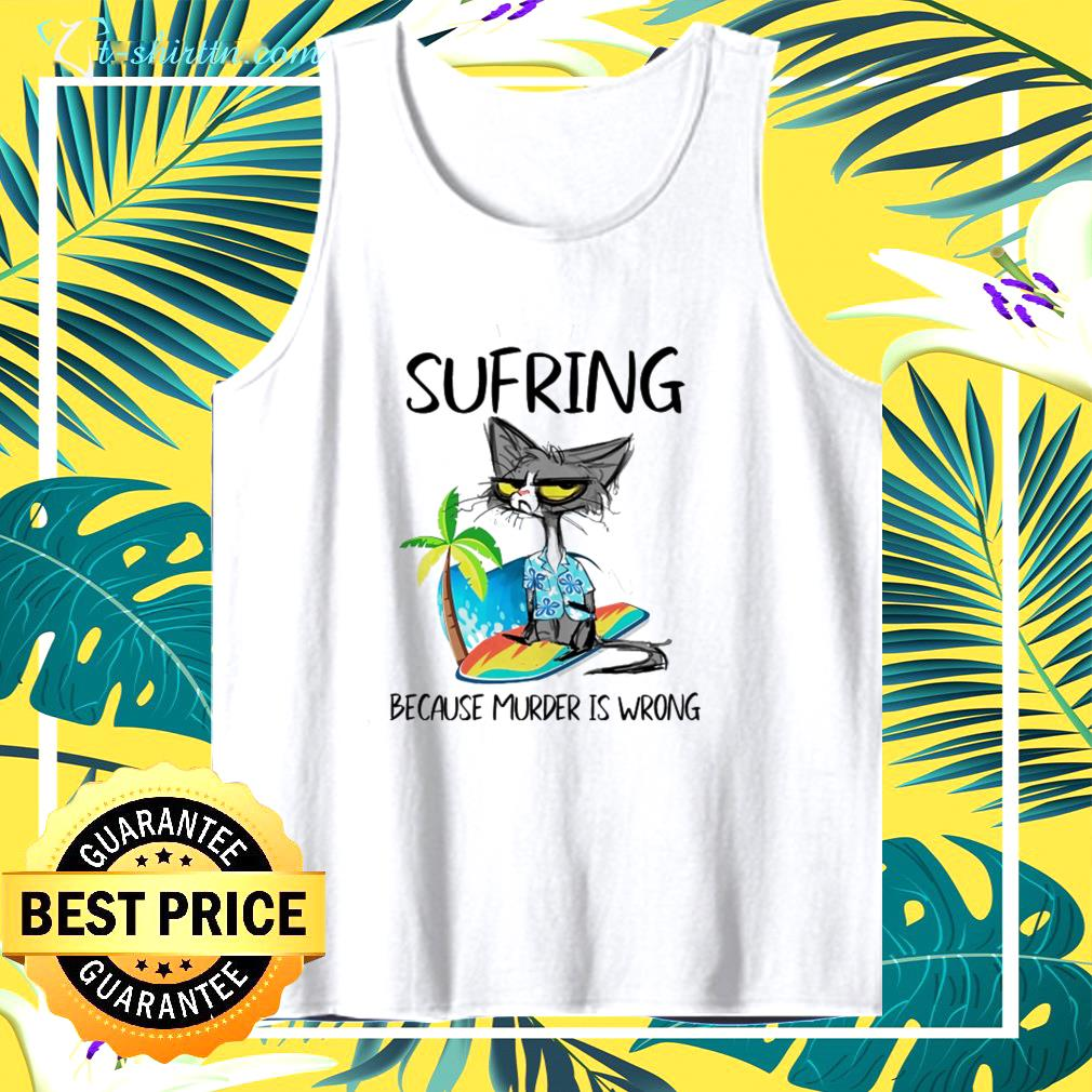 black cat sufring because murder is wrong tank top