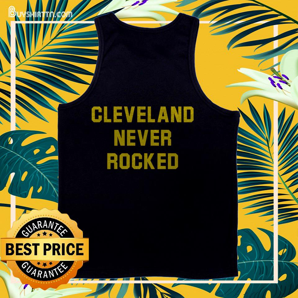 Cleveland Never Rocked tank top