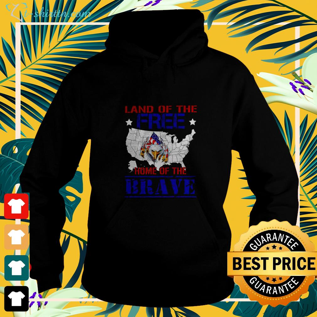 Eagle land of the free home of the brave 4th Of July hoodie