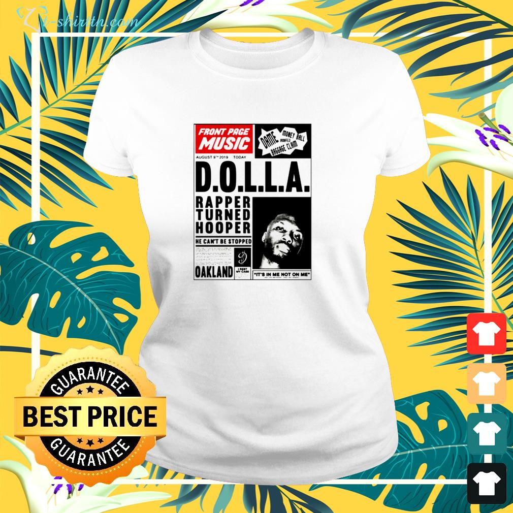 front page music d o l l a rapper turned hooper oakland ladies tee