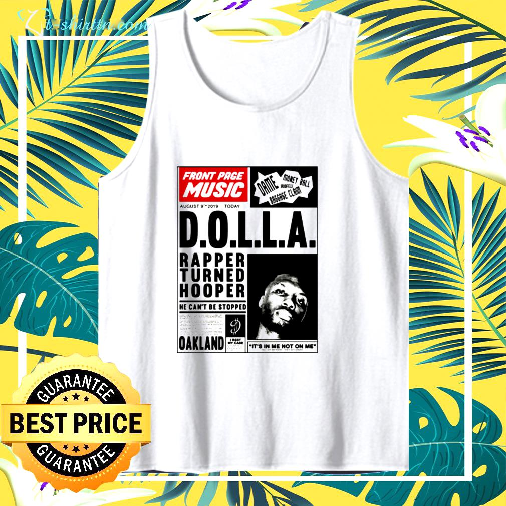 front page music d o l l a rapper turned hooper oakland tank top