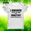 I survived 9 21 pm smiletwt late night in the middle of june shirt