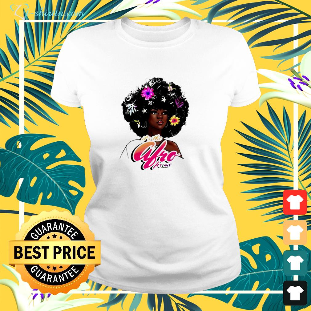 It's the afro for me ladies-tee