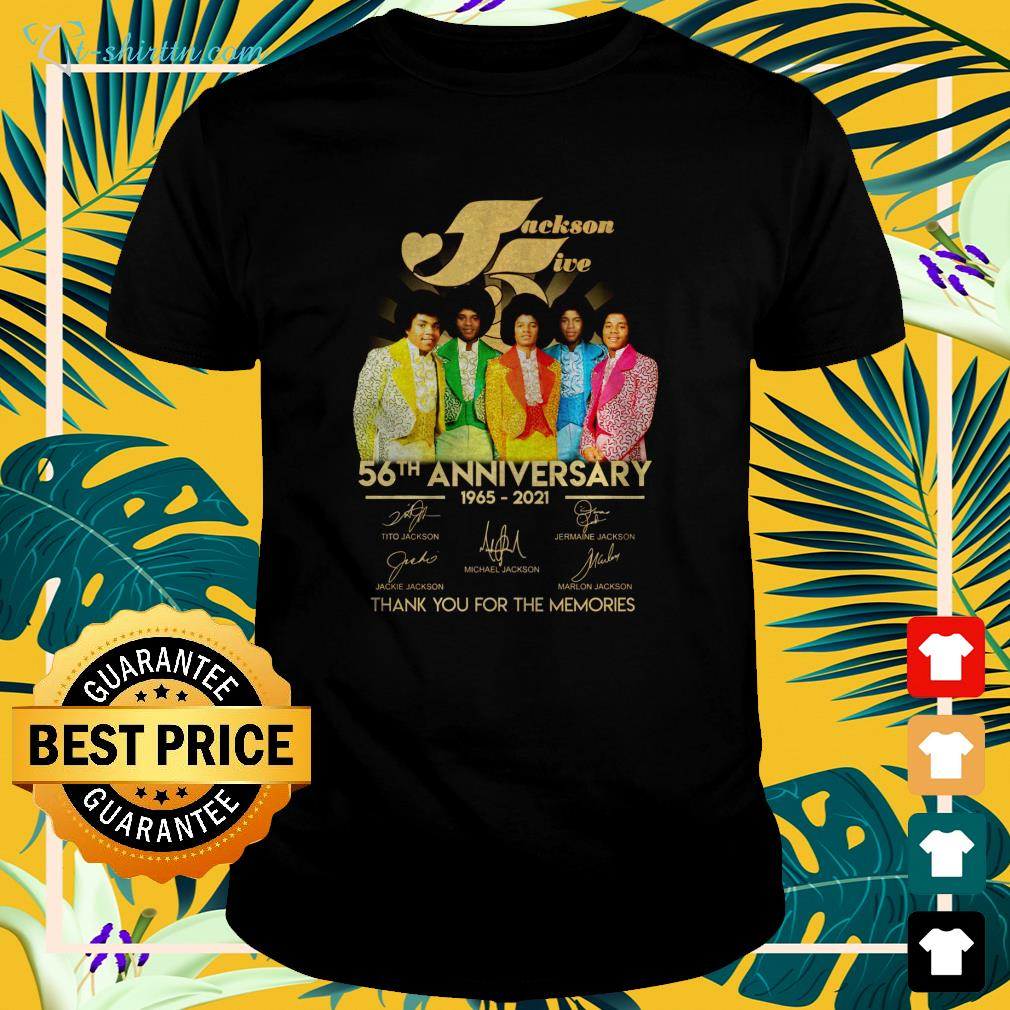 jackson-five-56th-anniversary-1965-2021-thank-you-for-the-memories-t-shirt The best shop for printing t-shirts for men and women