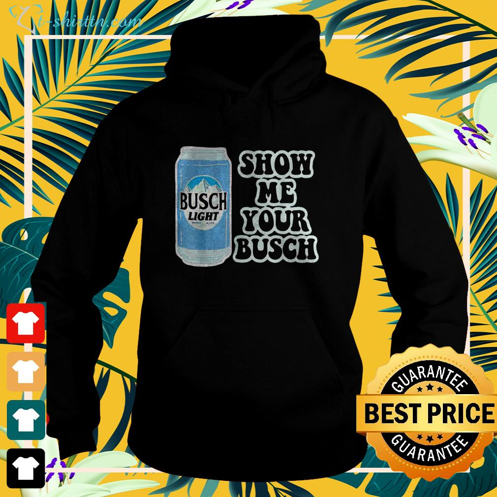 Show me your Busch hoodie