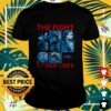 Avengers Endgame the fight for our lives shirt