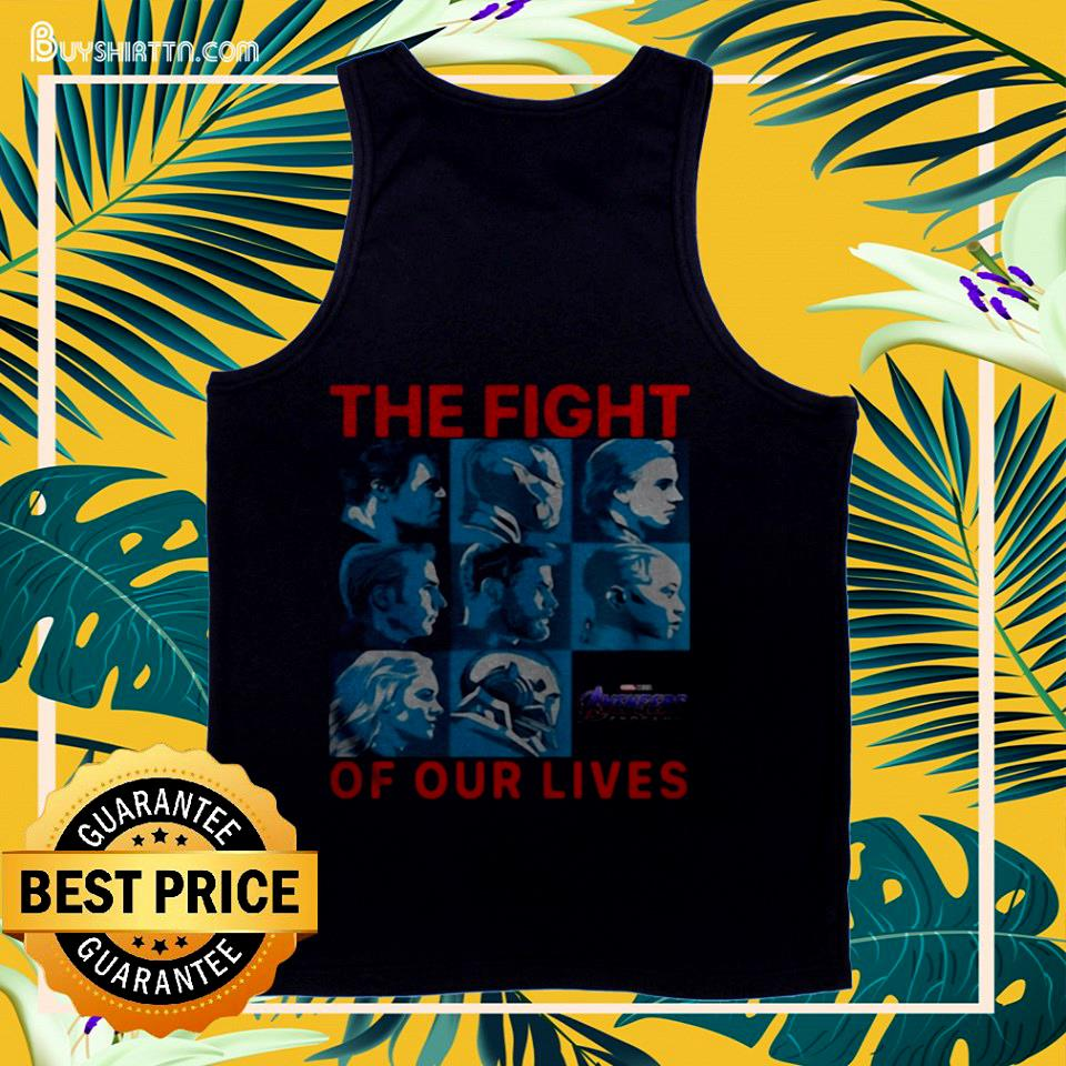 Avengers Endgame the fight for our lives tank top