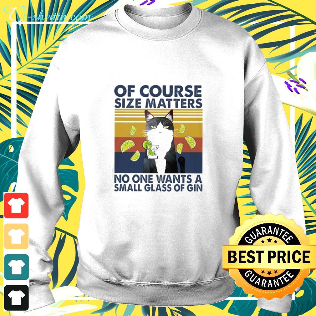Cat of course size matters no one wants a small glass of gin vintage sweater