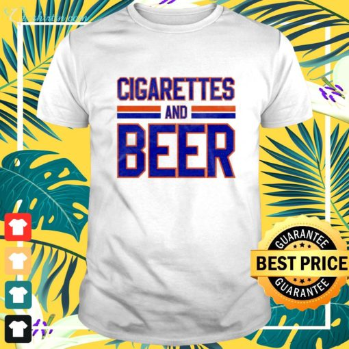 Cigarettes and Beer shirt